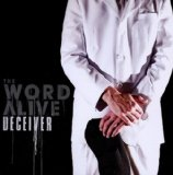 Deceiver Lyrics The Word Alive