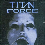 Titan Force Lyrics Titan Force