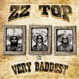 The Very Baddest Lyrics ZZ Top