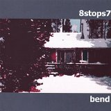 bend Lyrics 8stops7