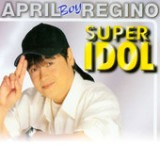 Super Idol Lyrics April Boy Regino