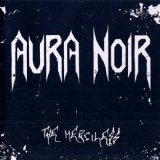 The Merciless Lyrics Aura Noir