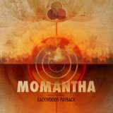 Momantha Lyrics Backwoods Payback