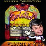 Vol. 1-Best Of Twisted Tunes Lyrics Bob Rivers