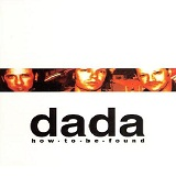 How To Be Found Lyrics Dada