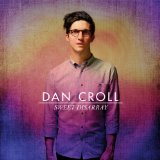 Sweet Disarray Lyrics Dan Croll
