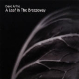 A Leaf In the Breezeway Lyrics Dave Armo