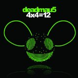 4x4=12 Lyrics Deadmau5