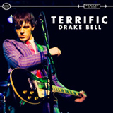 Terrific (Single) Lyrics Drake Bell