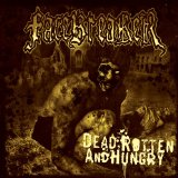 Dead, Rotten And Hungry Lyrics Facebreaker