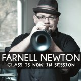 Class Is Now In Session Lyrics Farnell Newton