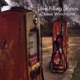 Love Filling Station Lyrics Jesse Winchester