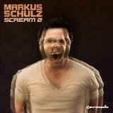 Scream 2 Lyrics Markus Schulz