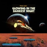 Glowing In The Darkest Night (EP) Lyrics Pretty Lights