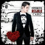 Especialista Lyrics Regulo Caro
