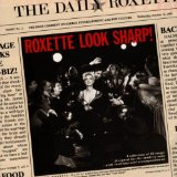 Look Sharp! Lyrics Roxette