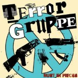 Rust In Pieces Lyrics Terrorgruppe