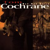 Miscellaneous Lyrics Tom Cochrane
