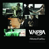 I Waited For You (Single) Lyrics Valora