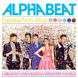 Express Non-Stop Lyrics Alphabeat