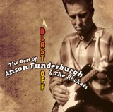 Miscellaneous Lyrics Anson Funderburgh & The Rockets