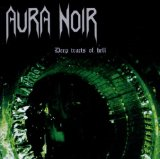 Deep Tracts Of Hell Lyrics Aura Noir
