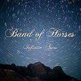 Infinite Arms Lyrics Band Of Horses
