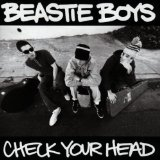 Check Your Head Lyrics Beastie Boys