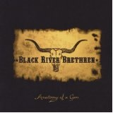 Anatomy Of A Gun Lyrics Black River Brethren