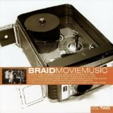 Movie Music, Vol. 2 Lyrics Braid