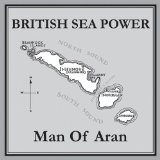 Man Of Aran Lyrics British Sea Power