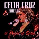 Celia Cruz And Friends: A Night Of Salsa Lyrics Celia Cruz