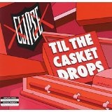 Til The Casket Drops Lyrics Clipse