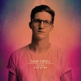 Compliment Your Soul Lyrics Dan Croll