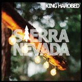 Sierra Nevada Lyrics King Harobed
