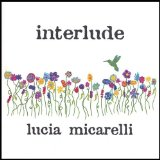 Interlude Lyrics Lucia Micarelli