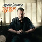Purpose + Grace Lyrics Martin Simpson