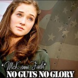 No Guts, No Glory - Single Lyrics McKenna Faith