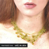 Salt On Skin (EP) Lyrics Mermaid Kiss