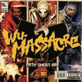 The Wu-Massacre Lyrics Method Man