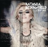 Strip Me Lyrics Natasha Bedingfield