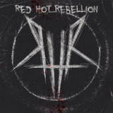 Red Hot Rebellion Lyrics Red Hot Rebellion