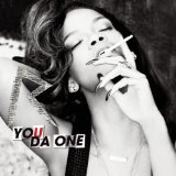 You Da One (Single) Lyrics Rihanna