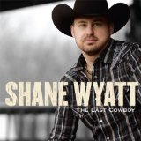 Miscellaneous Lyrics Shane Wyatt