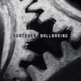 Ballbaring Lyrics Subtruck