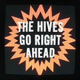 Go Right Ahead (Single) Lyrics The Hives
