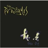 Go On Lyrics The Prodigals