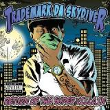 Return Of The Super Villain Lyrics Trademark Da Skydiver