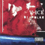 Bi-Polar Lyrics Vanilla Ice