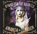 Hymns for the Haunted Lyrics Amanda Jenssen